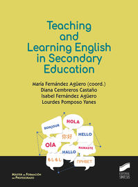 Teaching And Learning English In Secondary - Maria Fernandez Aguero (coord. )