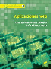 Gm - Aplicaciones Web - Sistemas Microinformaticos Y Redes - Maria Pilar Paredes Colmenar / Jesus Millanes Santos