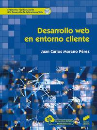 Gs - Desarrollo Web En Entorno Cliente - Desarrollo De Aplicaciones Web - Juan Carlos Moreno Perez