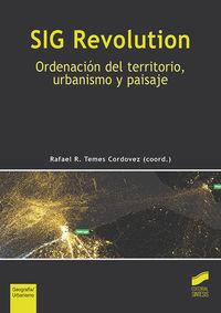 SIG REVOLUTION - ORDENACION DEL TERRITORIO, URBANISMO Y PAISAJE