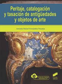 PERITAJE, CATALOGACION Y TASACION DE ANTIGUEDADES Y OBJETOS DE ARTE