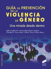 GUIA DE PREVENCION DE LA VIOLENCIA DE GENERO - UNA MIRADA DESDE DENTRO