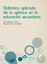 DIDACTICA APLICADA DE LA QUIMICA EN LA EDUCACION SECUNDARIA