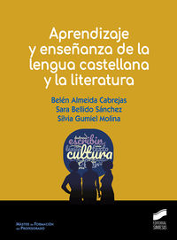 APRENDIZAJE Y ENSEÑANZA DE LA LENGUA CASTELLANA Y LA LITERATURA
