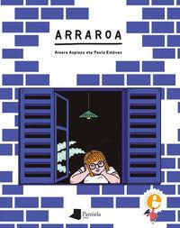 Arraroa - Ainara Azpiazu / Paula Estevez (il. )