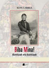 Biba Mina! - Kontuak Eta Kantuak - Kepa Larrea