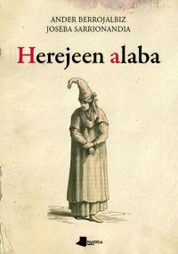 Herejeen Alaba - Ander Berrojalbiz / Joseba Sarrionandia