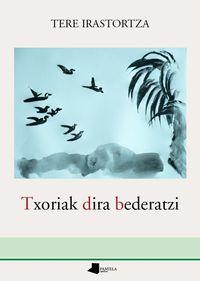 Txoriak Dira Bederatzi - Tere Irastortza / Iñaki Bastarrika (il. )
