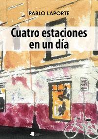 Cuatro Estaciones En Un Dia - Pablo Laporte