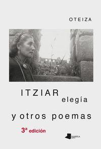 (3 Ed) Itziar - Elegia Y Otros Poemas - Jorge Oteiza