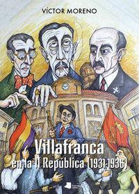 Villafranca En La Ii Republica (1931-1936) - Victor Moreno Bayona