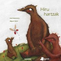 Hiru Hartzak - Xose Ballesteros Rei / Miguel Tanco (il. )