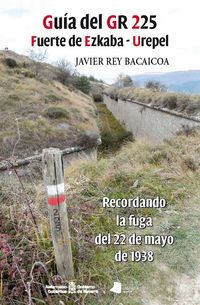 Guia Del Gr 225 Fuerte De Ezkaba - Urepel - Javier Rey Bacaicoa