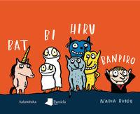 Bat, Bi, Hiru, Banpiro - Nadia Budde
