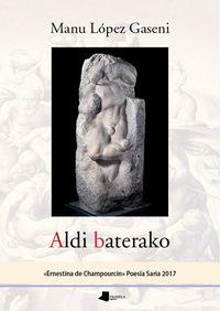 Aldi Baterako - Manu Lopez Gaseni