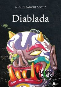 Diablada - Miguel Sanchez-Ostiz