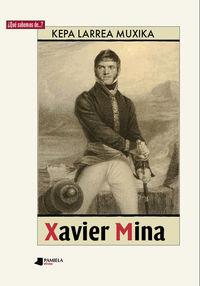 Xavier Mina - Kepa Larrea Muxika