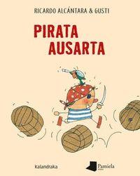 Pirata Ausarta - Ricardo Alcantara / Gusti (il. )