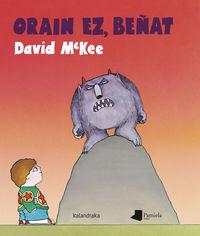 Orain Ez, Beñat - David Mckee