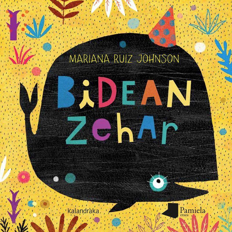 Bidean Zehar - Mariana Ruiz Johnson / Mariana Ruiz Johnson (il. )