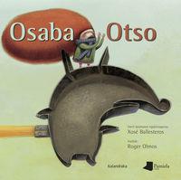 Osaba Otso- Nueva Edicion - Xose Ballesteros / Roger Olmos (il. )