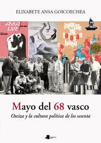 MAYO DEL 68 VASCO - OTEIZA Y LA CULTURA POLITICA DE LOS SESENTA