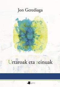 Urtaroak Eta Zeinuak - Jon Gerediaga
