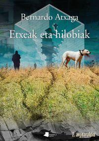 Etxeak Eta Hilobiak - Bernardo Atxaga