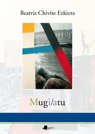 Mugi / Atu - Beatriz Chivite Ezkieta