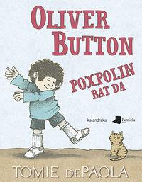 Oliver Button Poxpolin Bat Da - Tomie Depaola