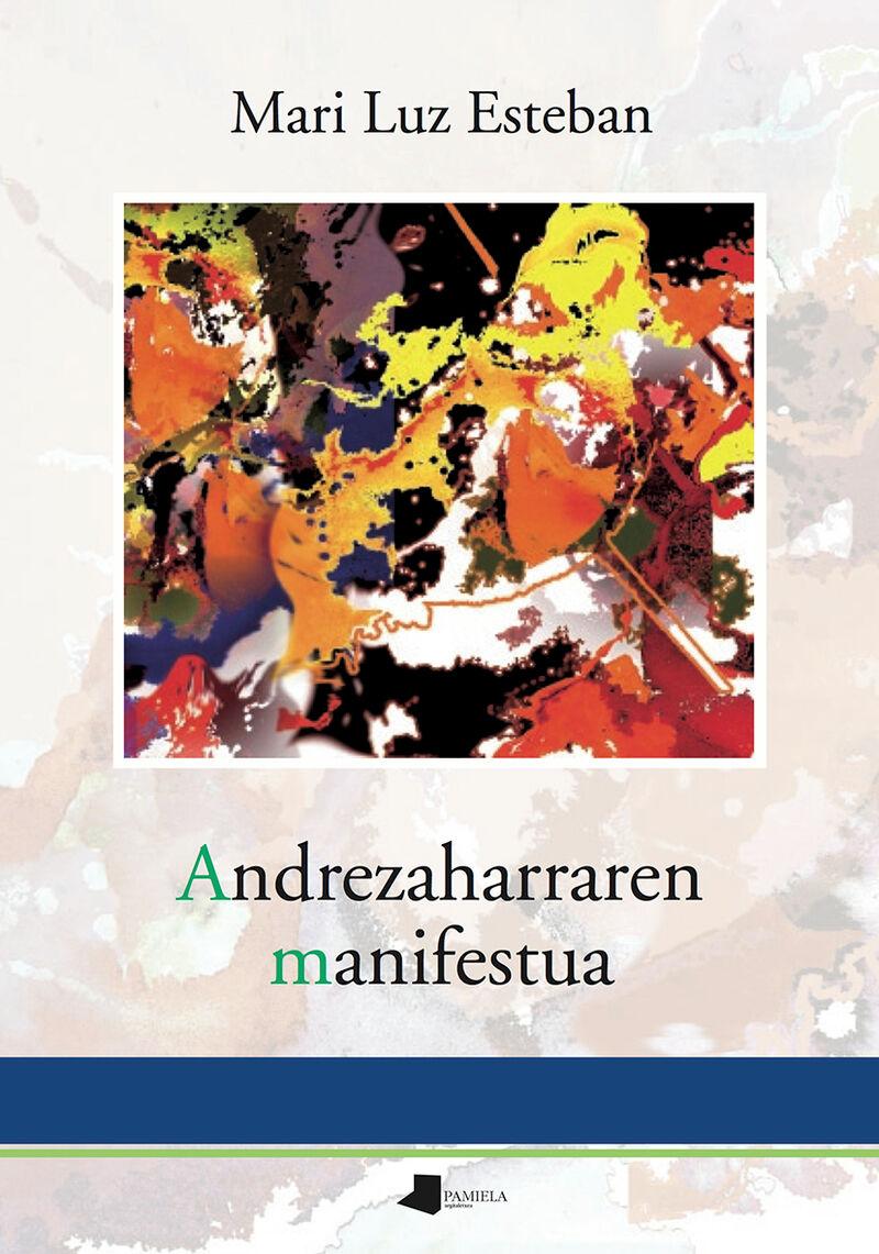 Andrezaharraren Manifestua - Mari Luz Esteban Galarza