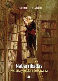 nabarrikadas - historia y folclore de navarra - Joxemiel Bidador Gonzalez