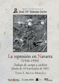 Represion En Navarra (1936-1939) , La I - Trabajo De Campo Y Archivo (finales De 1974-Principios De 1981) . Ablitas-Marcilla - Jose Maria Jimeno Jurio