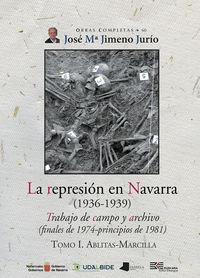 REPRESION EN NAVARRA (1936-1939) , LA I - TRABAJO DE CAMPO Y ARCHIVO (FINALES DE 1974-PRINCIPIOS DE 1981) . ABLITAS-MARCILLA