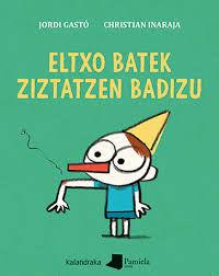 ELTXO BATEK ZIZTATZEN BADIZU