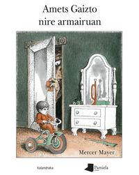 Amets Gaizto Nire Armairuan - Mercer Mayer
