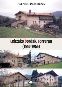 Leitzako Bordak, Sorreran (1557-1965) - Patziku Perurena