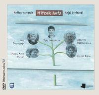 (lib+dvd) Hitzak Hots - Antton Valverde / Anjel Lertxundi