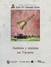 auroros y auroras en navarra - Jose Maria Jimeno Jurio
