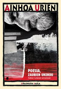 poesia, zaurien ukendu - xabier leteren arrastoan - Ainhoa Urien Telletxe