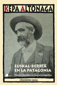 EUSKAL-BERRIA EN LA PATAGONIA