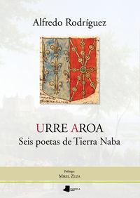 urre aroa - seis poetas de tierra naba - Alfredo Rodriguez