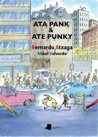 Ata Pank & Ate Punky (rust) - Bernardo Atxaga / Mikel Valverde (il. )