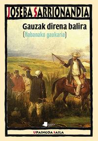 gauzak direna balira - [habanako gaukaria] - Joseba Sarrionandia
