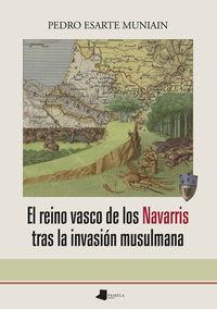 el reino vasco de los navarris tras la invasion musulmana - Pedro Esarte Munian