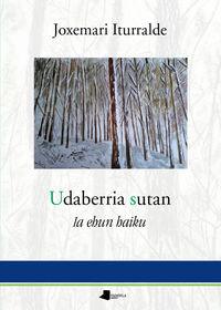 UDABERRIA SUTAN - IA EHUN HAIKU