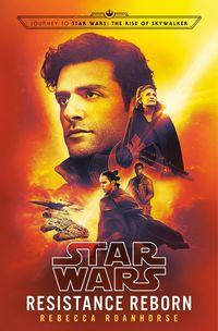 star wars - resistance reborn (movela episodio ix) - Rebecca Roanhorse