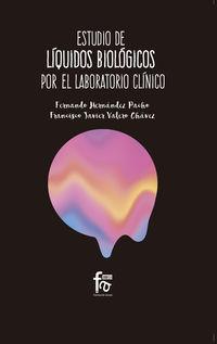 ESTUDIO DE LIQUIDOS BIOLOGICOS POR EL LABORATORIO CLINICO