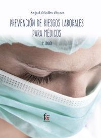 (2 Ed) Prevencion De Riesgos Laborales Para Medicos - Rafael Ceballos Atienza