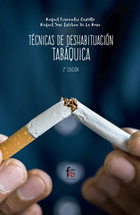 (2 Ed) Tecnicas De Deshabituacion Tabaquica - Rafael Fernandez Castillo
